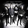 #0101) 13TH FLOOR RENEGADES / LAST GREAT DREAMERS 【2018年リリース】
