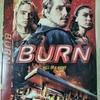 なんとも奇妙な映画(Burn)を見た。