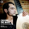 Calling the muse / Bruno Helstroffer (2018 ハイレゾ 96/24)