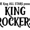 ■THE King ALL STARS presents KING ROCKERS Vol.3■