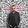 Give More Love / Ringo Starr (2017)