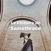 サモトラケのニケ| La Victoire de Samothrace 【1分解説】