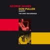 George Adams Don Pullen Quartet The First Recordings