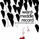奇妙-干渉 記録 (weird-meddle record / ウィアード・メドル レコード)