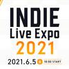 INDIE Live Expo 2021で気になったゲーム(PCゲーム編)