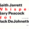 Keith Jarrett - Whisper Not Live in Paris 1999:ウィスパー・ノット -