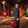 「Three for Three」Mike Moreno
