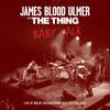 James Blood Ulmer, The Thing: Baby Talk (2015)  1980年頃の若者にとってのウルマー