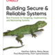 Building Secure and Reliable Systems 読書メモ - Chapter 1 & 2