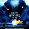 第31回 ラジー(ゴールデン・ラズベリー)賞総なめ(笑) ◆ 「エアベンダー」