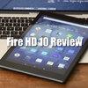 Fire HD 10 レビュー!Alexaにも対応した安くて実用的で使えるタブレット!