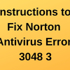 Instructions to Fix Norton Antivirus Error 3048 3