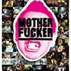 MOTHER FUCKER'S DAY