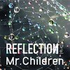 20150605(Mr.Children『REFLECTION』を聴いた。)