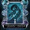 「シェイプ・オブ・ウォーター」はギレルモ・デル・トロが6歳の時に妄想したストーリーだった!