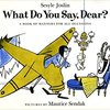 What do you say, dear? ; A Book of Manners For All Occasions by Sesyle Joslin & Maurice Sendak