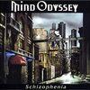 またまたジャーマン・メタル『マインド・オデッセイ(Mind Odyssey)/Schizophenia』