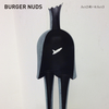 BURGER NUDS - Act 2 或いは Act 3