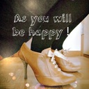 As you will be happy!