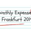 【毎月更新】フランクフルトでの留学生活にかかる1ヶ月の生活費【2019】