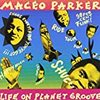 Life on Planet Groove/Maceo Perker