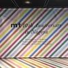 mt 10th Anniversary in Nagoya