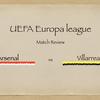 【アルテタよ、なんでそうした?】UEL 2nd Leg アーセナル vs ビジャレアル