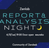 「Zenlab (Zendeskユーザー勉強会) レポート / 分析Night」に参加しました