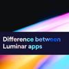 Luminar 4 vs Luminar AI vs Luminar Neo 比較