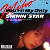 You're My Only SHININ' STAR/中山美穂