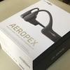 骨伝導デビュー。Aftershokz Aeropexは初っ端から最強を手に入れてしまった感満載の一品