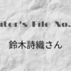 "【Writer's File No.3】鈴木詩織さん。""文章が書ける美女""と名乗る理由"