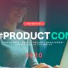 たぶん日本最速!ProductCon Online 2020参加レポート #ProductCon