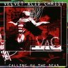 Velvet Acid Christ - Calling Ov the Dead
