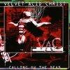 Velvet Acid Christ - Calling Ov the Dead