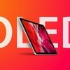 OLED搭載の次期12.9インチiPad Pro、より明るく耐久性も向上したディスプレイを採用か