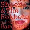 珠玉の70's~80's Japanese Pops &Rock(18)シーナ&ザ・ロケッツ 「ha!ha!ha! Hard Drug」 … スゴすぎ(笑)