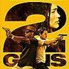 【映画】2ガンズ【2 Guns】