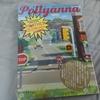 『Pollyanna(ポリアンナ)』について語る