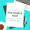 【2019年1月の目標】2019年は、年間目標ではなく毎月目標を立てることにしました!