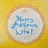 Happy Ashram Life♪