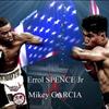 【ボクシング観戦】マイキーガルシアVSエロール・スペンス・ジュニア〜IBF世界ウェルター級タイトルマッチ
