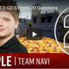 【2017年版】s1mple 20 questions 【NaVi】