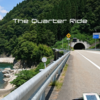 The Quarter Ride