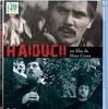 Dinu Cocea『Haiducii』、マルトン・ケレチ『伍長とその他の者たち』