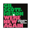 Gil Scott-Heron / We're New Again  A Reimagining By Makaya McCraven