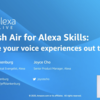 Alexa Live 2020メモ:Fresh Air for Alexa Skills: Take Your Voice Experience Out the Door