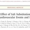 食塩代替物は心血管系イベントを減らすのか? @NEJM
