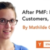 PMF の後の人事、顧客、セールス (Startup School 2018 #27, Mathilde Collin)