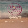 Yoga Festa in hawaii‼︎